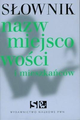 Słownik nazw miejscowości i mieszkańców praca zbiorowa