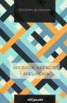 Odczucia kreacje i spełnienia Kutrowski Szczepan
