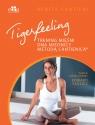 Tigerfeeling Trening mięśni dna miednicy metodą Cantienica Cantieni B.