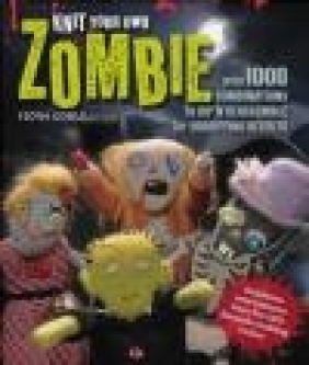 Knit Your Own Zombie Fiona Goble