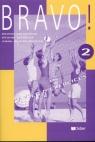Bravo 2 Ćwiczenia (Uszkodzona okładka)Gimnazjum