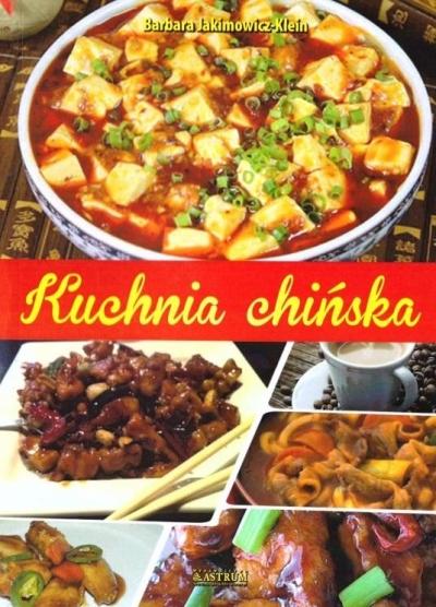 Kuchnia chińska Barbara Jakimowicz - Klein