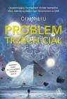 Wspomnienie o przeszłości Ziemi 1 Problem trzech ciał Cixin Liu