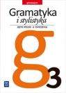 Gramatyka i stylistyka ćwiczenia dla klasy 3 gimnazjum