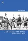 Armia bawarska 1792-1815 (1). Struktura, organizacja, taktyka/InfortEdtions