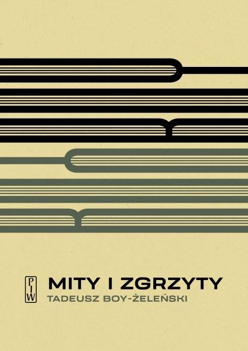 Mity i zgrzyty Boy-Żeleński Tadeusz