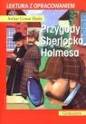 Przygody Sherlocka Holmesa. Lektura z opracowaniem Arthur Conan Doyle