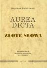 Aurea dicta Złote słowa
