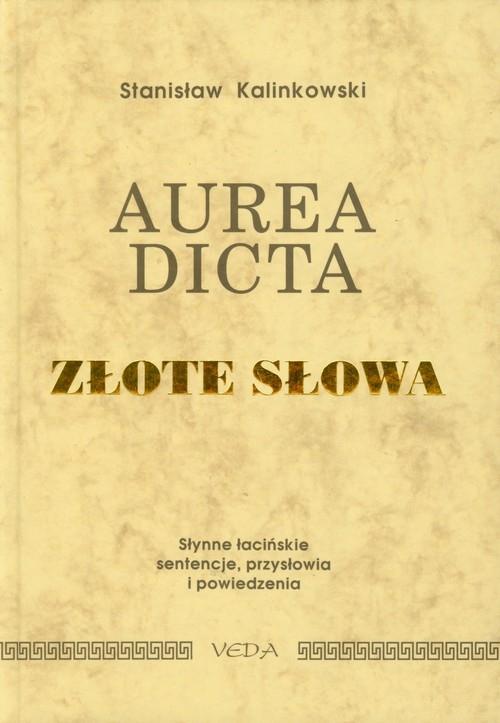 Aurea dicta Złote słowa Kalinkowski Stanisław