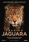 Trening Jaguara Obudź w sobie pewność siebie i osiągaj zamierzone cele Gmitrzak Dagmara