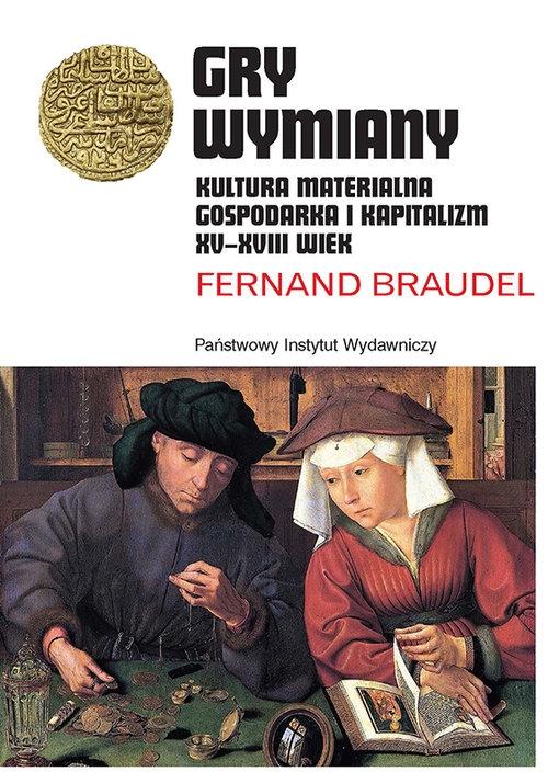 Gry wymiany Braudel Fernand