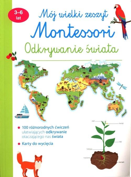 Mój wielki zeszyt Montessori praca zbiorowa