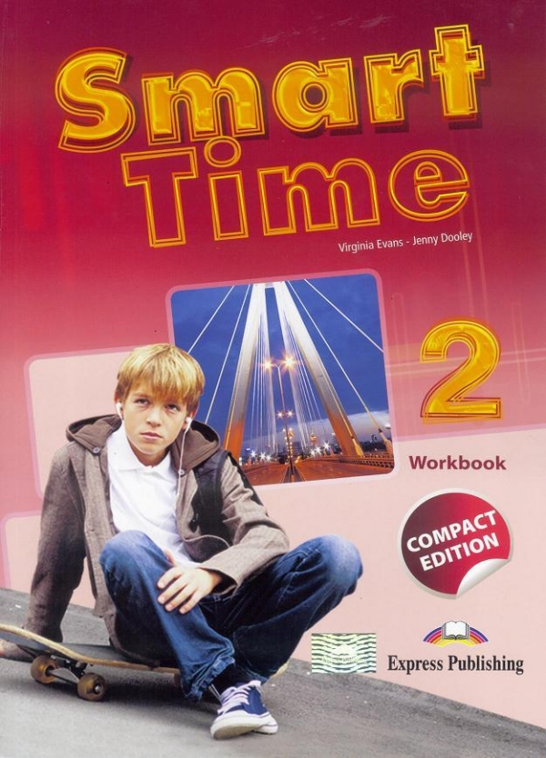 Smart Time 2 WB Compact Edition EXPRESS PUBLISHING Jenny Dooley - Virginia Evans