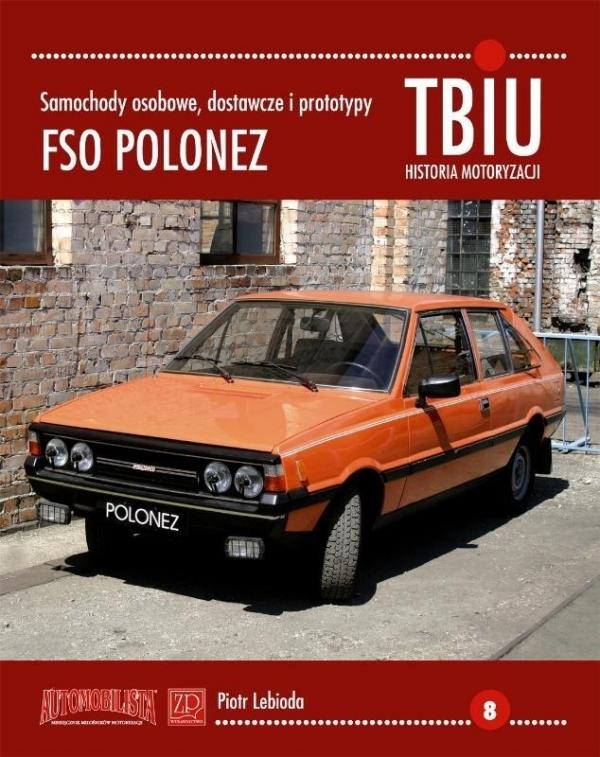 TBiU-8 FSO Polonez Samochody osobowe, dostawcze i prototypy Lebioda Piotr