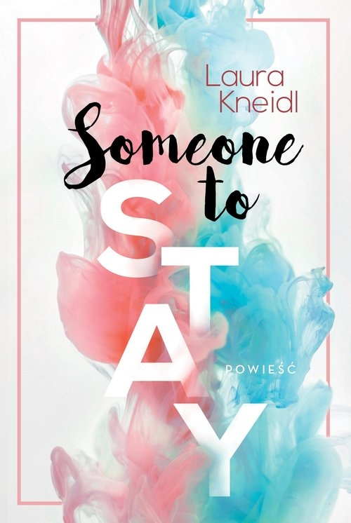 Someone to Stay Kneidl Laura