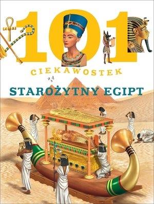 101 ciekawostek. Starożytny Egipt Niko Dominiguez, Estelle Talavera