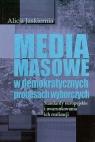 Media masowe w demokratycznych procesach wyborczych