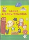 Bajka o Panu Zegarze + audiobook Lech Tkaczyk