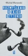 Rozmyślania o fajce i tytoniu