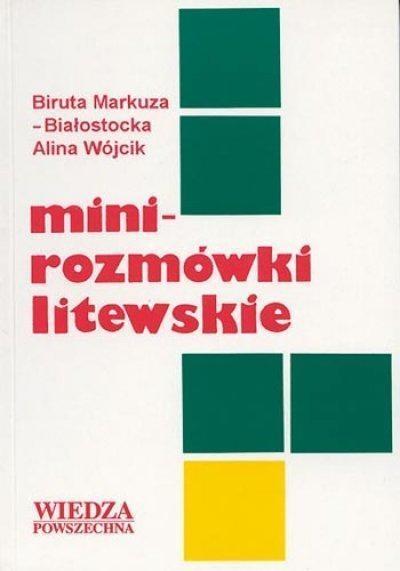 Mini-rozmówki litewskie Biruta Markuza-Białostocka, Alina Wójcik