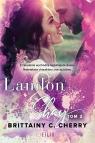 Landon & Shay. Tom 2 Brittainy C. Cherry