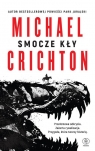 Smocze kły Crichton Michael