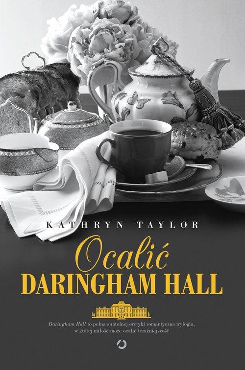 Ocalić Daringham Hall Taylor Kathryn