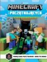 Minecraft dla początkujących Podręcznik przetrwania
