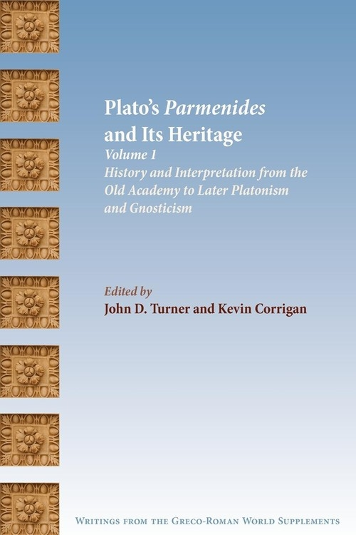 Plato's Parmenides and Its Heritage