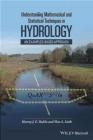 Understanding Mathematical and Statistical Techniques in Hydrology Max Little, Harvey Rodda