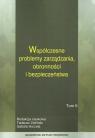 Współczesne problemy zarządzania obronności i bezpieczeństwa Tom 1
