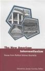 New American Interventionism Demetrios James Caraley, D Caraley
