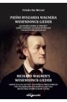 Pieśni Ryszarda Wagnera Wesendonck-Lieder.