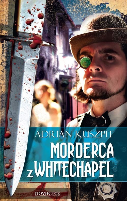 Morderca z Whitechapel Kuszpit Adrian