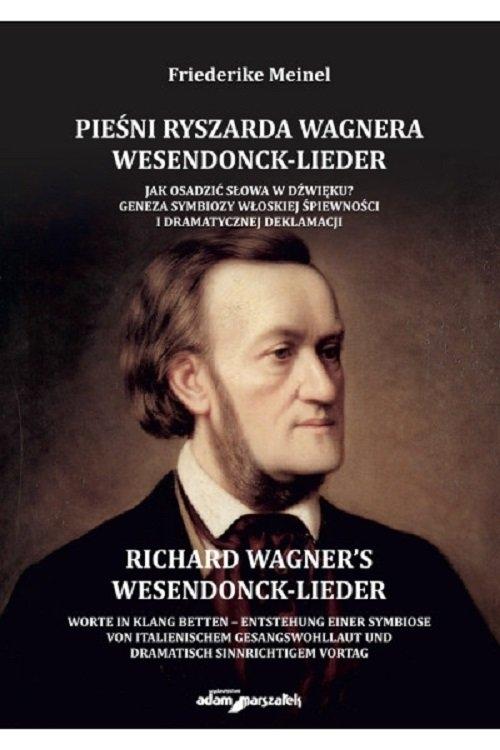 Pieśni Ryszarda Wagnera Wesendonck-Lieder. Meinel Friederike