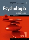 Psychologia akademicka. Tom 1. Podręcznik (dodruk 2020) Strelau Jan, Doliński Dariusz (red.)
