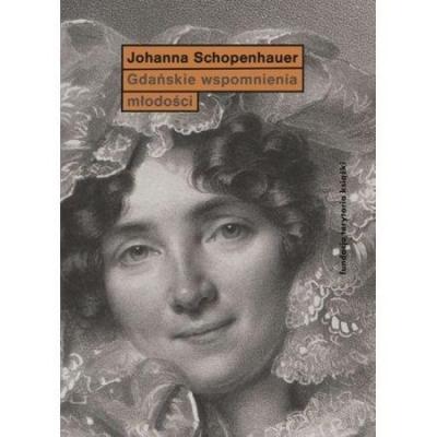 Gdańskie wspomnienia młodości Schopenhauer Joanna
