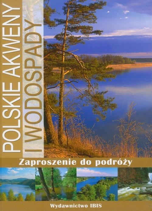 Polskie akweny i wodospady Rzętała Mariusz, Jaguś Andrzej