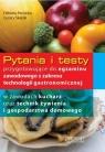 Pytania i testy przygotowujące do egzaminu zawodowego z zakresu technologii gastronomicznej