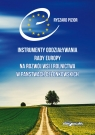 Instrumenty oddziaływania Rady Europy na rozwój wsi i rolnictwa w państwach Pizior Ryszard