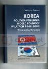 Korea Polityka Południa wobec Północy w latach 1948-2008. Zmiana i Strnad Grażyna