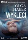 Wyklęci  (Audiobook) Haber Olga