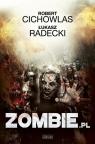 Zombie.pl Cichowlas Robert, Radecki Łukasz