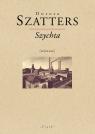 Szychta /wiersze/ Szatters Dorota