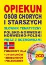 Opiekun osób chorych i starszych Słownik tematyczny polsko-norweski ? Lemańska Aleksandra, Gut Dawid