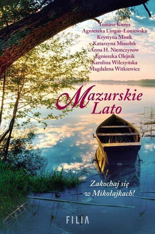 Mazurskie Lato Kieres Tomasz, Lingas-Łoniewska Agnieszka, Mirek Krystyna, Misiołek Katarzyna, Niemczynow Anna H., O