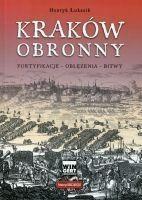Kraków obronny Łukasik Henryk