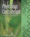 Plant Gene Containment Melvin J. Oliver
