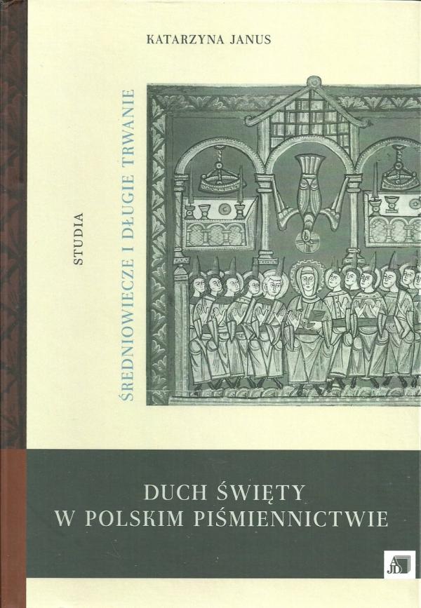 Duch Święty w polskim piśmiennictwie Janus Katarzyna