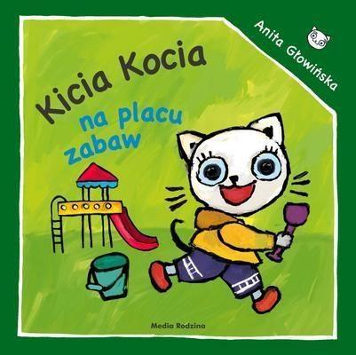 Kicia Kocia na placu zabaw Głowińska Anita